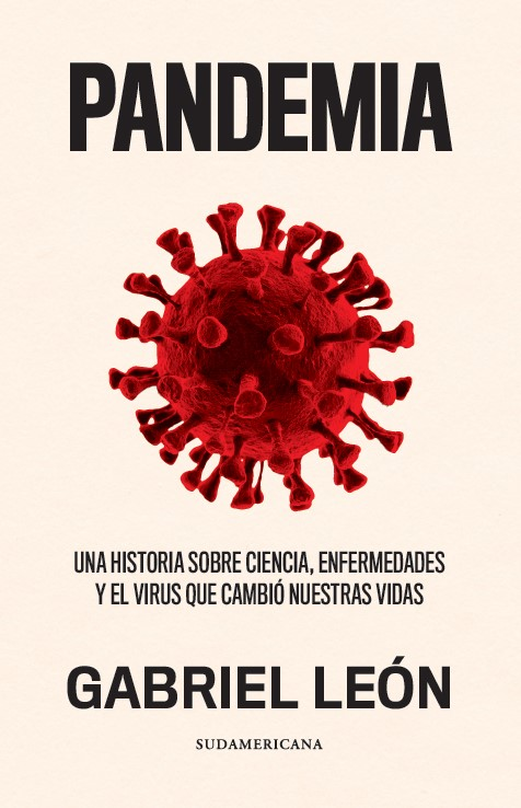 Pandemia: El libro de Gabriel León que revela la historia